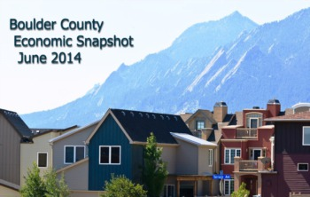 Boulder County Economic Snapshot & Real Estate Stats - June 2014