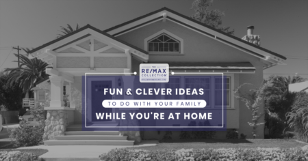 Fun & Clever Ideas To Do With Your Family While You're At Home