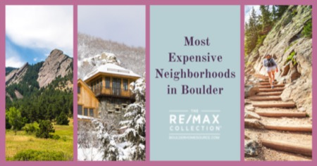 Most Expensive Neighborhoods in Boulder: Boulder, CO Luxury Living Guide