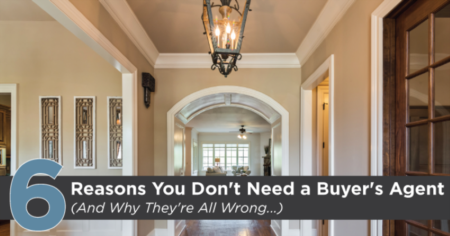 6 Reasons You Don't Need a Buyer's Agent (And Why They're All Wrong...)