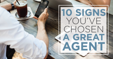 10 Signs You've Chosen a Great Listing Agent