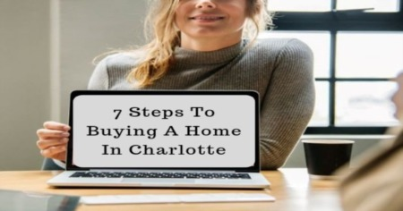 Seven Steps to Buying a Home in Charlotte, NC