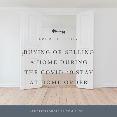 How the Covid-19 Stay at Home requirements in NC affect your ability to buy or sell a home right now.