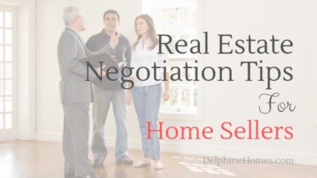 Real Estate Negotiation Tips For Home Sellers