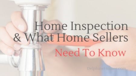 Home Inspection And What Home Sellers Need To Know