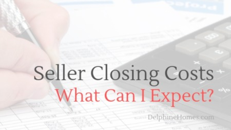 Seller Closing Costs: What Can I Expect?