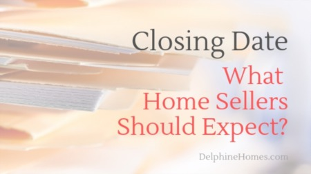 Closing Date: What Home Sellers Should Expect?