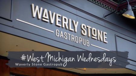 West Michigan Wednesdays | Waverly Stone Gastropub