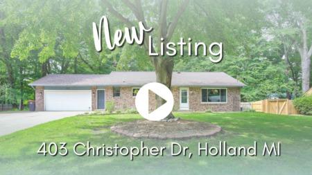 NEW LISTING   403 Christopher Dr, Holland, MI 49424