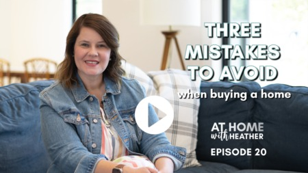 3 Mistakes to Avoid When Buying a Home