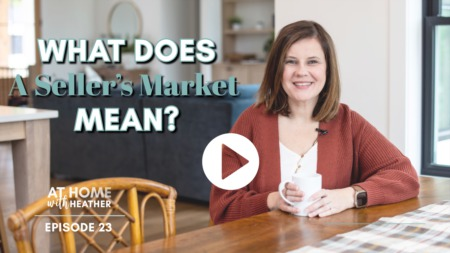What Does A Seller's Market Mean?
