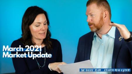 March 2021 Atlanta Market Update