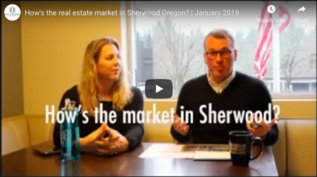 How's the real estate market in Sherwood Oregon? | January 2019