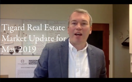 Tigard Real Estate Market Update for May 2019