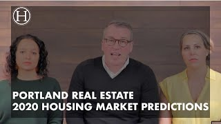 2020 Predictions For The Portland Housing Market