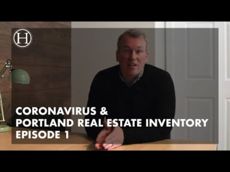 What is going on with Coronavirus & Portland Real Estate Inventory Episode 1