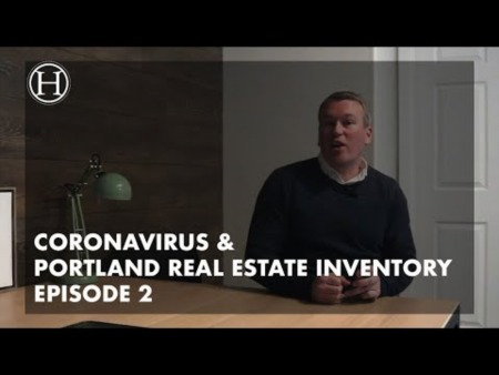 What is going on with Coronavirus & Portland Real Estate Inventory Episode 2