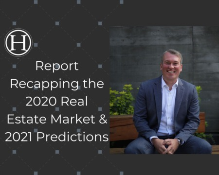 Report Recapping the 2020 Real Estate Market & 2021 Predictions