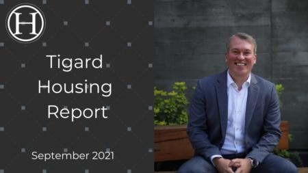 Tigard Oregon Housing Report for September 2021
