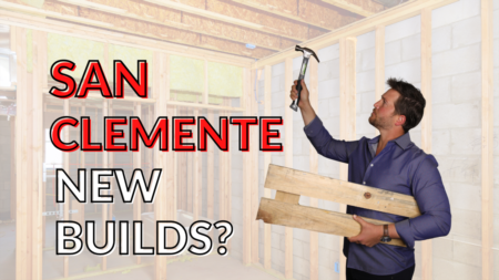 Are There New Build Homes in San Clemente? | New Construction in San Clemente