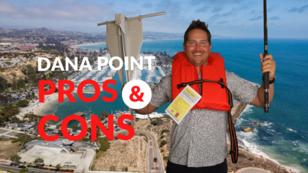 Pros & Cons of Living in Dana Point, California: Moving to Dana Point