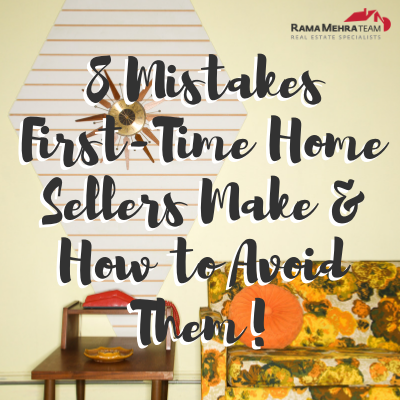 8 Mistakes First-Time Home Sellers Make & How to Avoid Them