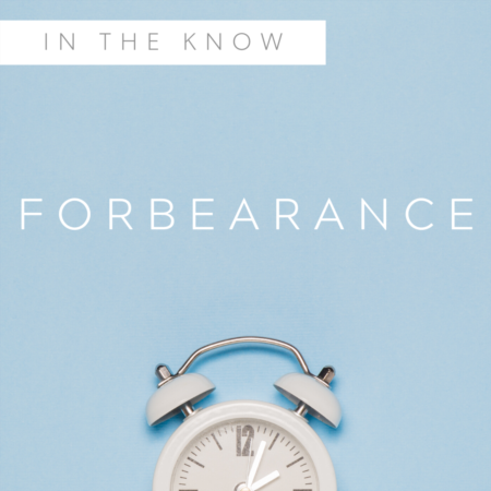 What is Forbearance