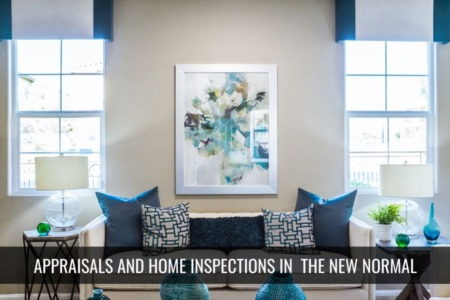 Real Restate Home Inspections & Appraisals in the New Normal