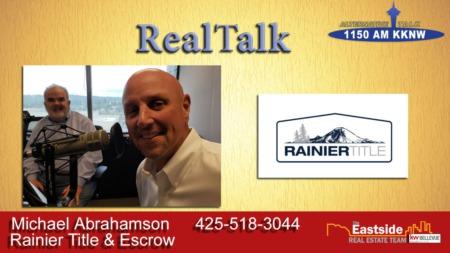 RealTalk - Michael Abrahamson Rainier Title & Escrow