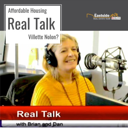 Affordable Housing on the Eastside - Villette Nolan is on Real Talk with Brian & Dan