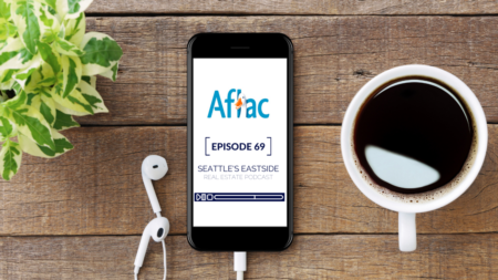 Seattle's Eastside Real Estate Podcast ft. Dave Silverman w/ Aflac