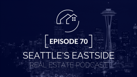 Seattle's Eastside Real Estate Podcast | What Record Low Housing Inventory Means for You