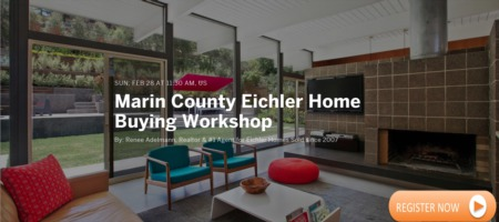 New Eichler Listings + Save The Date For Eichler Home Buying Workshop