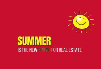 SUMMER: The New Spring for Real Estate