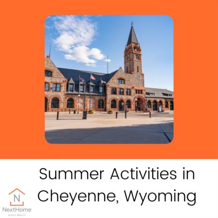 Summer Activities in Cheyenne, Wyoming