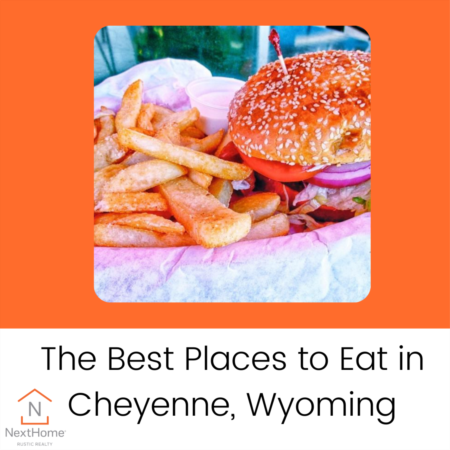 The Best Places to Eat in Cheyenne, Wyoming