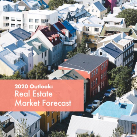 2020 Outlook | Real Estate Market Forecast