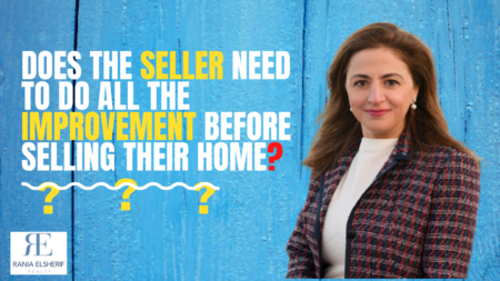 Does the seller need to do all the improvement before selling their home?