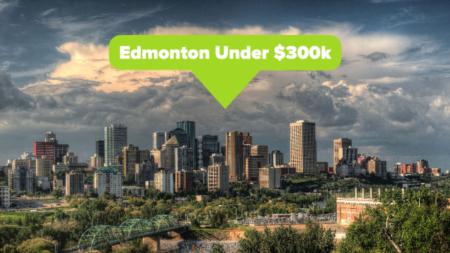 Edmonton Under $300k