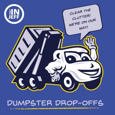 Neighborhood Dumpster Drop Offs