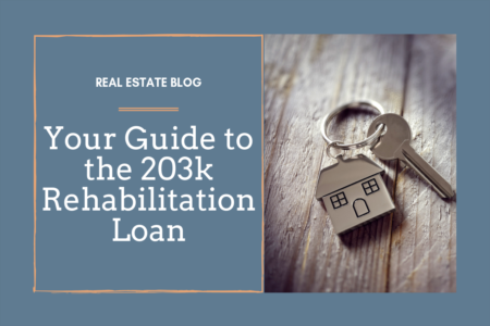 Guide to the FHA 203k Rehabilitation Loan Program
