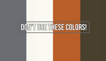 Use These Colors, and LOSE Money