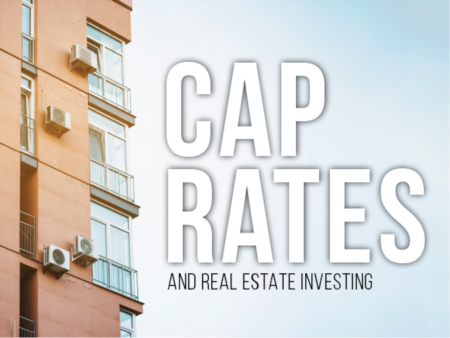 Capitalization (CAP) Rates