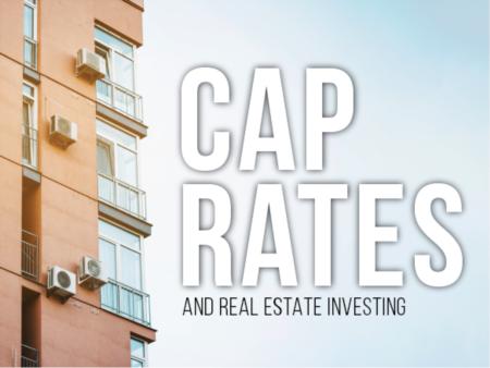 Capitalization (CAP) Rates