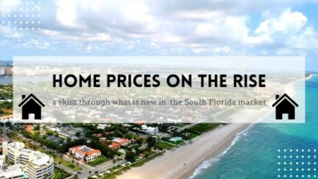 South Florida Home Prices on the Rise