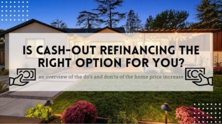 Is Cash-Out Refinancing the Right Move for You?