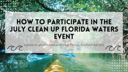 How to Participate in the July Clean Up Florida Waters Event