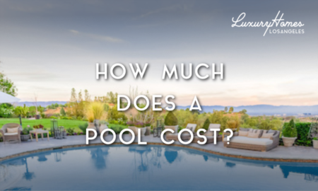 How Much Does a Pool Cost in Los Angeles?