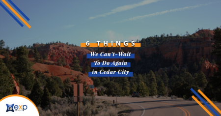 6 Things We Can't Wait To Do Again in Cedar City