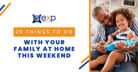 20 Things To Do With Your Family At Home This Weekend